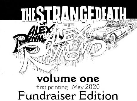 Dave Sim's 'Strange Death of Alex Raymond' Fundraiser Edition is Available to Order NOW